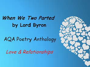 When We Two Parted by Lord Byron (with high-level teacher notes)