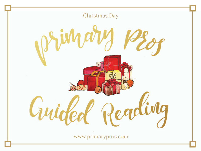 Year 3 & 4 Guided Reading Text - Christmas Day
