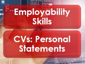 Employability/Work Skills: CVs: Personal Statements