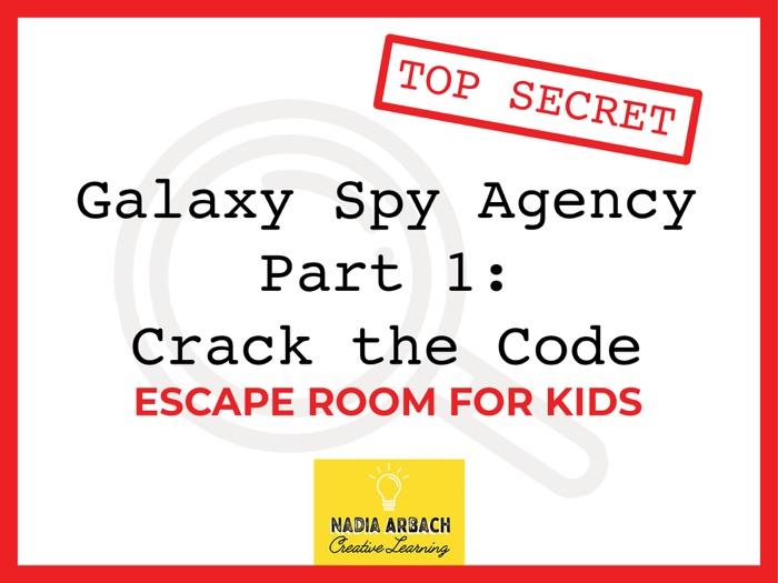 Galaxy Spy Agency Part 1: Crack the Code - Escape Room Activity