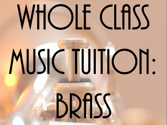 Whole Class Music Tuition: Brass