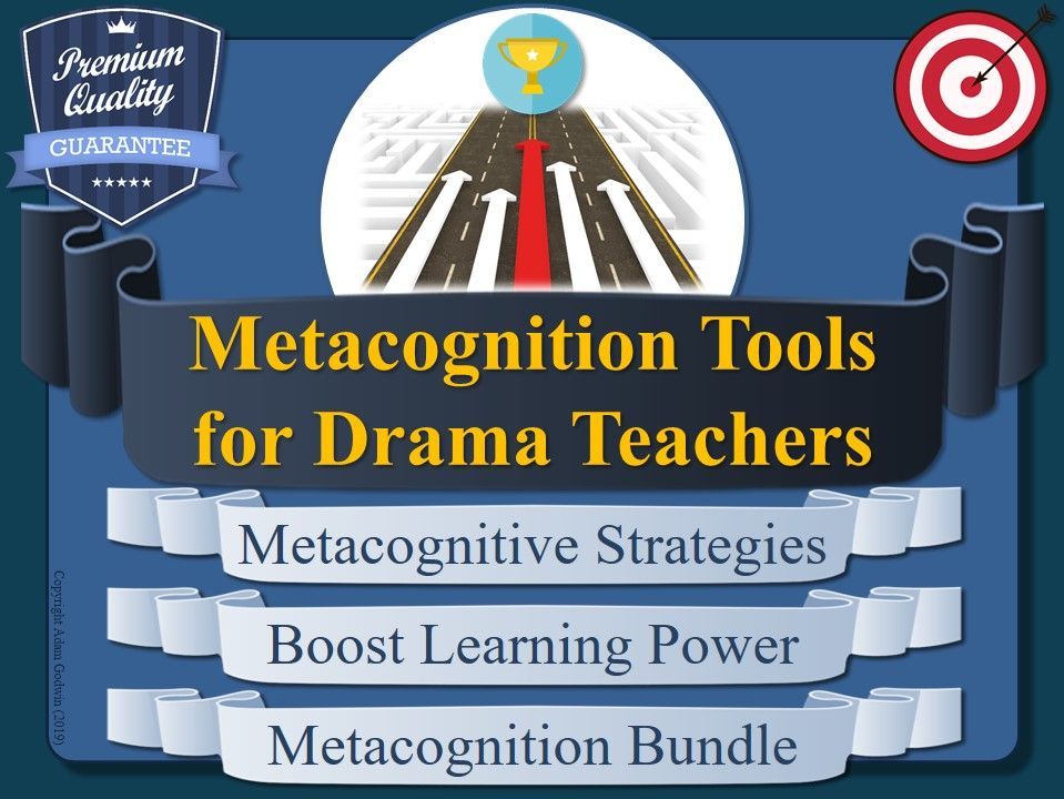Drama Teacher's Metacognition Pack