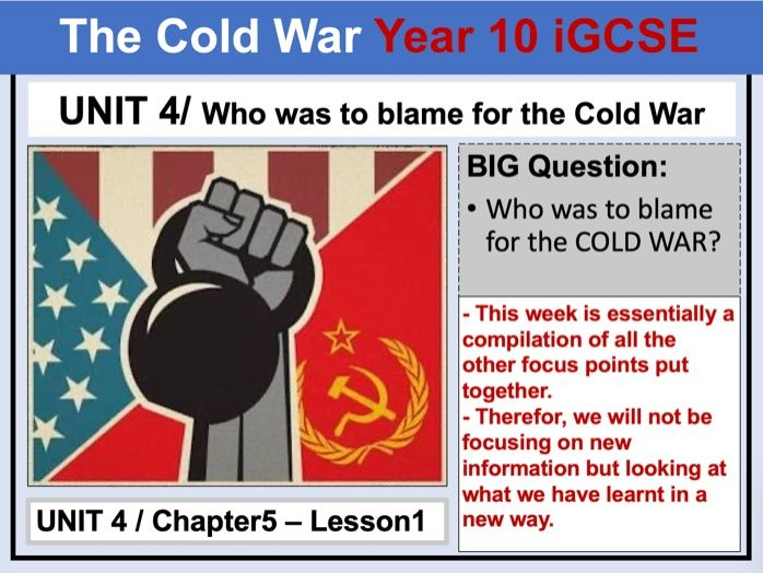 Cambridge IGCSE History - Unit 4 - Chapter5 - Lesson1