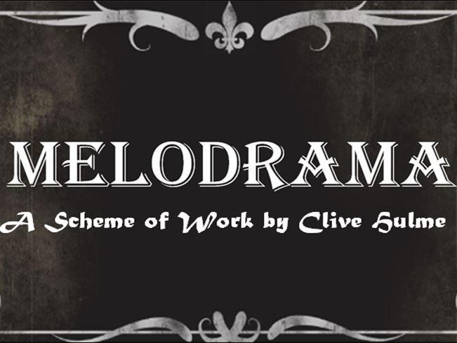 Melodrama - A Six-lesson Scheme of Work