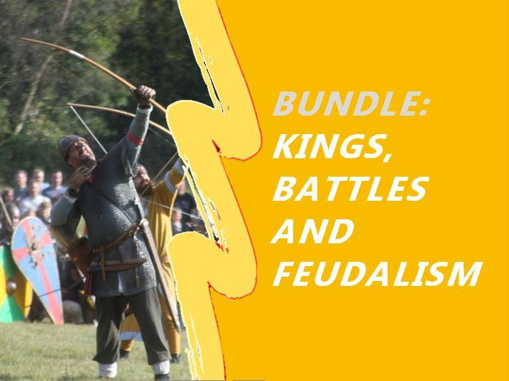 Norman History Bundle - Claimants, Battle of Hastings, Source Work, Feudalism and a mini assessment.