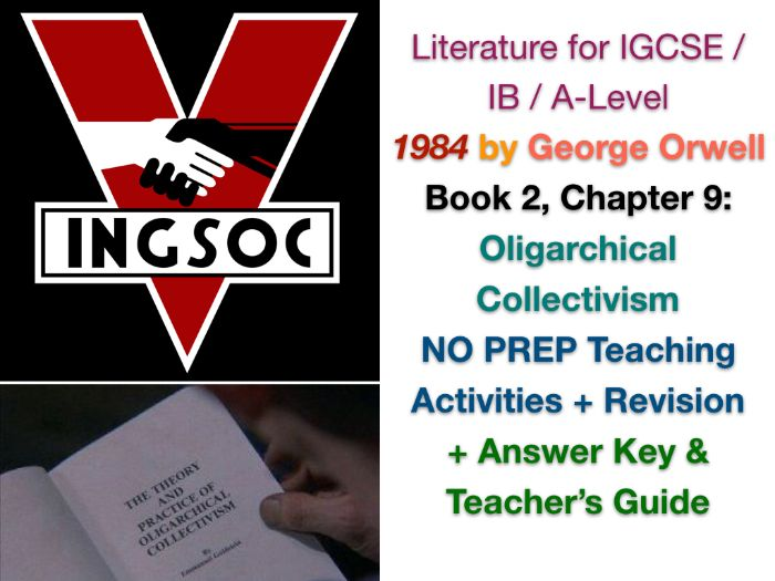 George Orwell - 1984 - Book 2, Ch. 9: Oligarchical Collectivism (IGCSE EXAM PREP + ANSWERS)