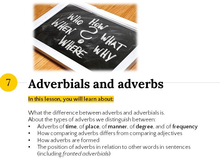 Grammar Lesson 7: Adverbials and adverbs