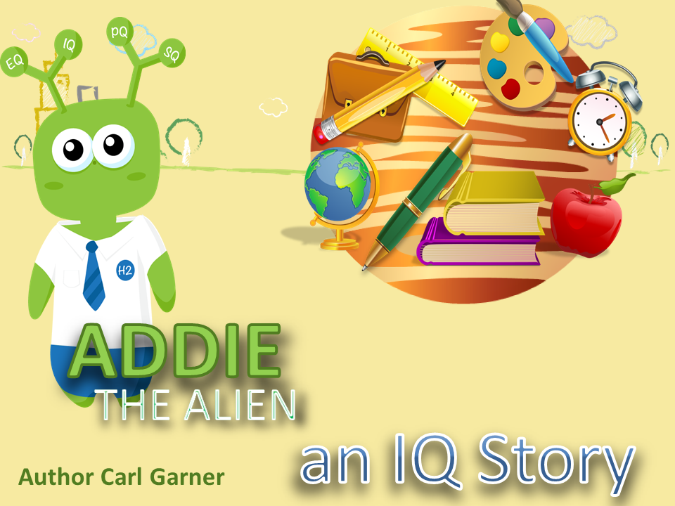 Addie the Alien - An IQ Story