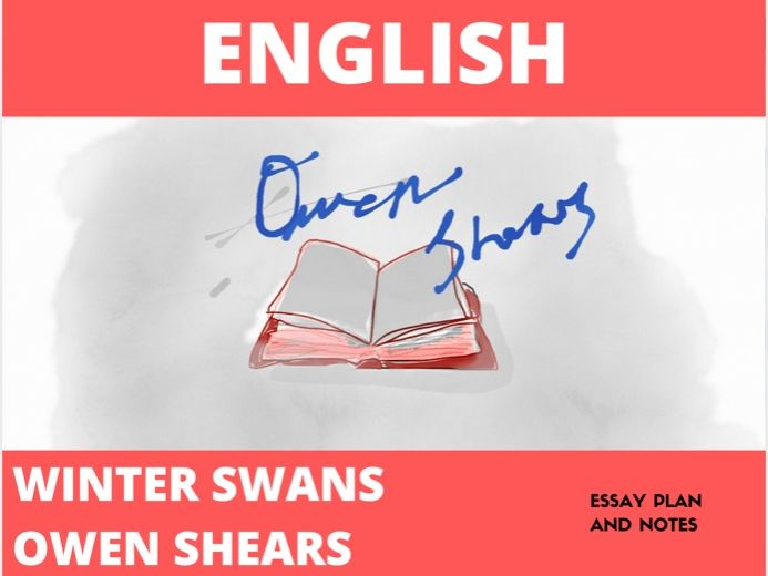 Winter Swans - Notes and Essay Plan