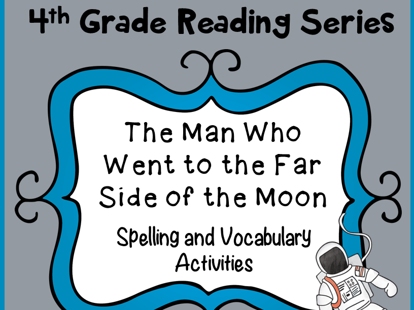 Spelling and Vocab Activities: The Man Who Went to the Far Side of the Moon