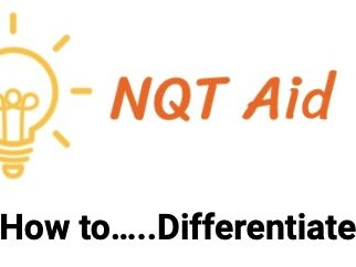 NQTs: How to…..Differentiate