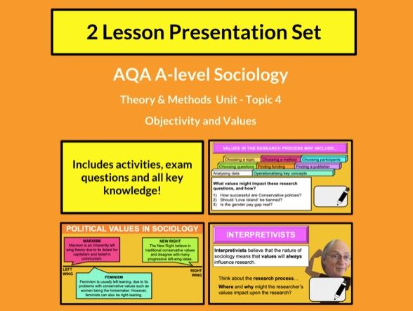 Objectivity and Values- AQA A-level Sociology - Theory and Methods - Topic 4