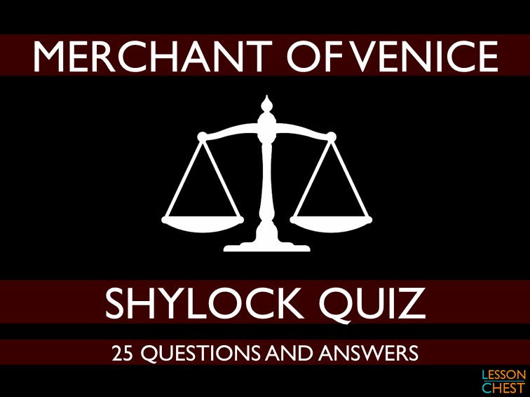 Merchant of Venice Quiz