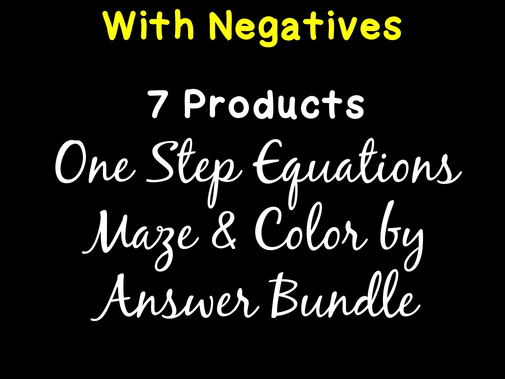 Solving Equations One Step Equations With Negatives Maze & Color by Answer Bundle