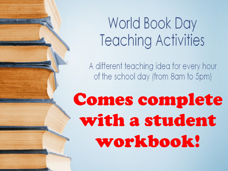 World Book Day Presentation + Student work A new teaching activity for every hour of the school day!