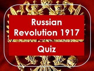 Revision: Russian Revolution 1917: Quiz