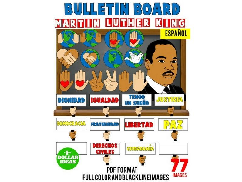 MARTIN LUTHER KING JR BULLETIN BOARD   PIZZARÓN MATIN LUTHER KING JR  SPANISH