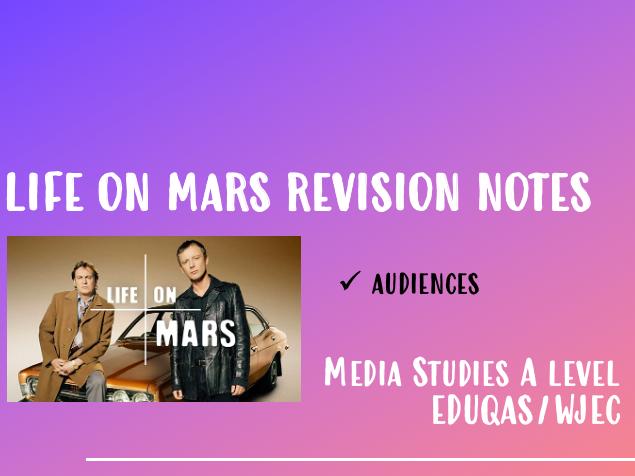 WJEC/EDUQAS TV LIFE ON MARS - AUDIENCE NOTES