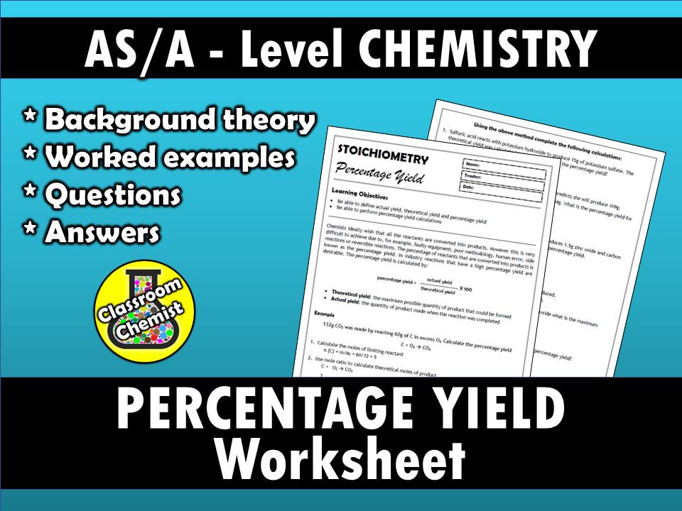 Percentage Yield - Stoichiometry worksheet