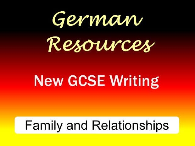 German GCSE - Exam Style Writing Tasks - Family and Relationships