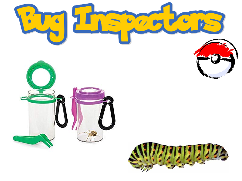Pokemon style bug inspectors (Alternative Education)