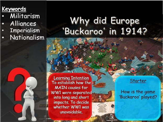 WW1 -  Long term vs Short term Causes