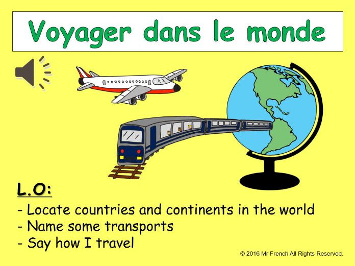 Voyager dans le monde (French Travel in the world) 3 lessons! Y5   4th Grade