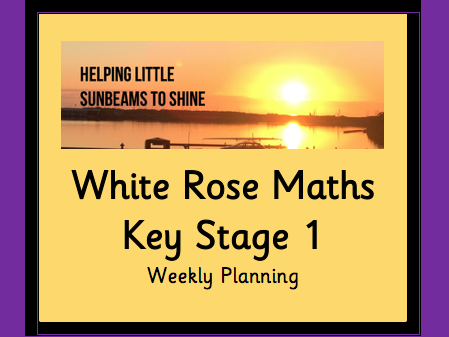 KS1 White Rose Maths Weekly Planning