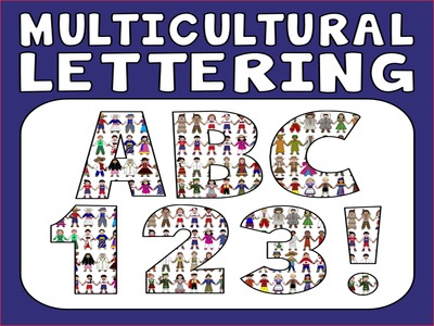 MULTICULTURAL DISPLAY LETTERING - LETTERS NUMBERS PUNCTUATION
