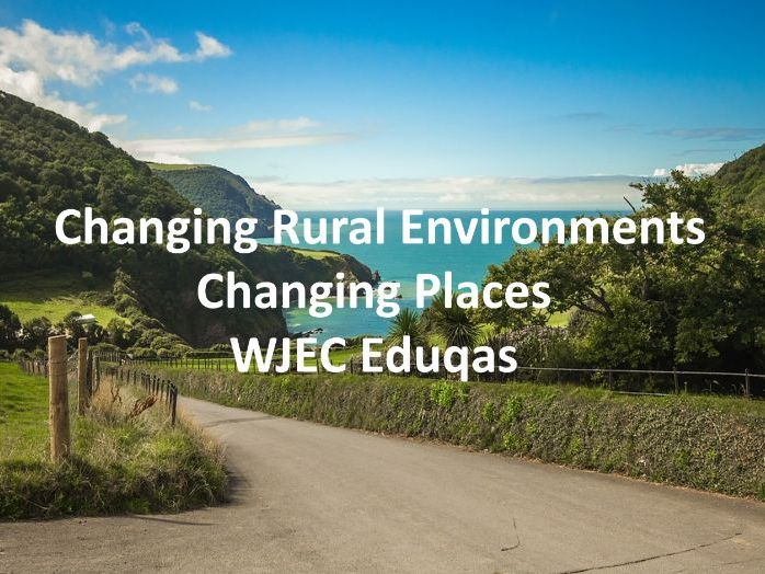 WJEC Eduqas GCSE - Changing Rural Environments