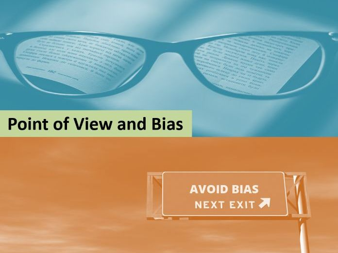 Point of view and bias