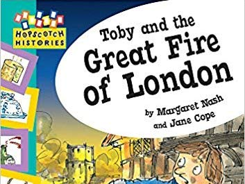 Unit of Work Talk for Writing on Toby and the Great Fire of London by Margaret Nash and Jane Cope