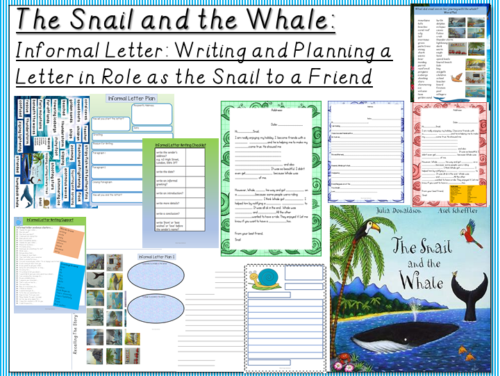 The Snail and the Whale- Writing a Letter in Role as the Snail to a Friend