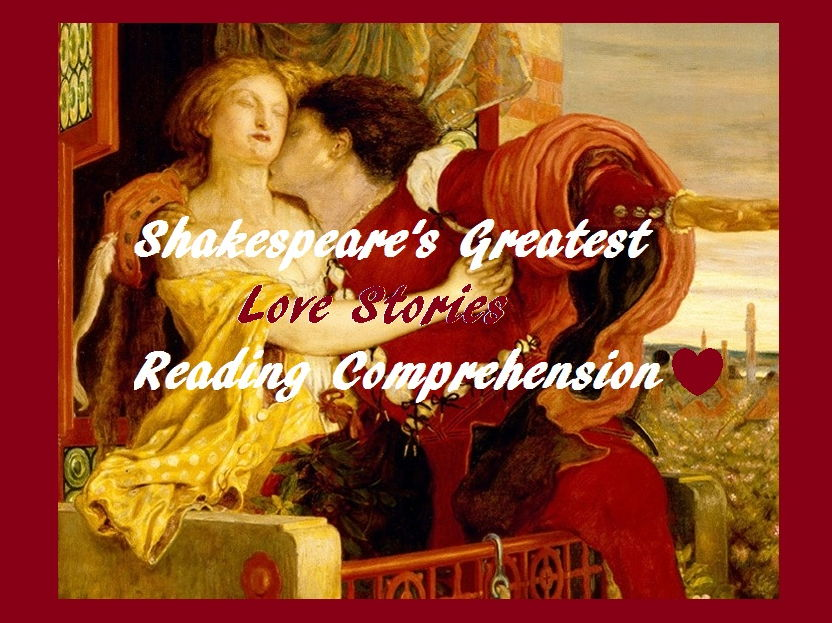 Shakespeare's Greatest Love Stories  and Bio  Bundle (Reading Comprehension Worksheets) (SAVE 75%)