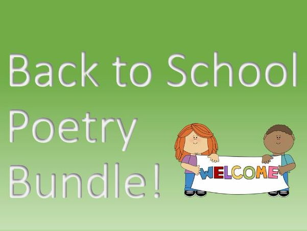 Back to School Poetry Bundle: A selection of poems on the topic of school