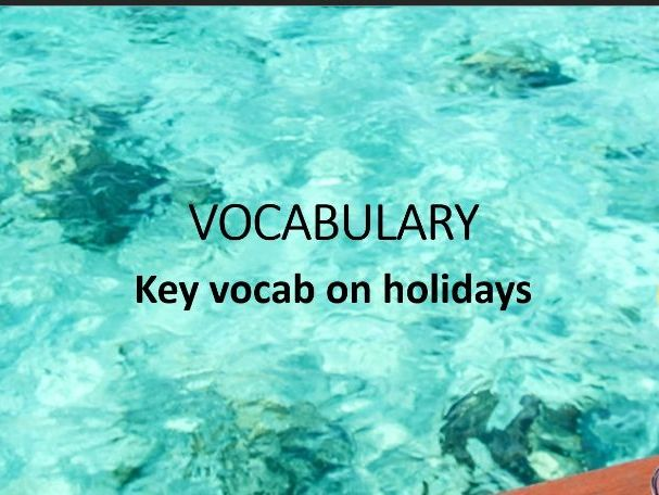 French les vacances holidays recap and reading task