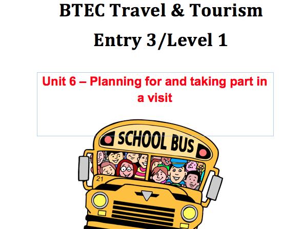 BTEC Travel & Tourism Level 1 - Unit 6 - Planning a trip