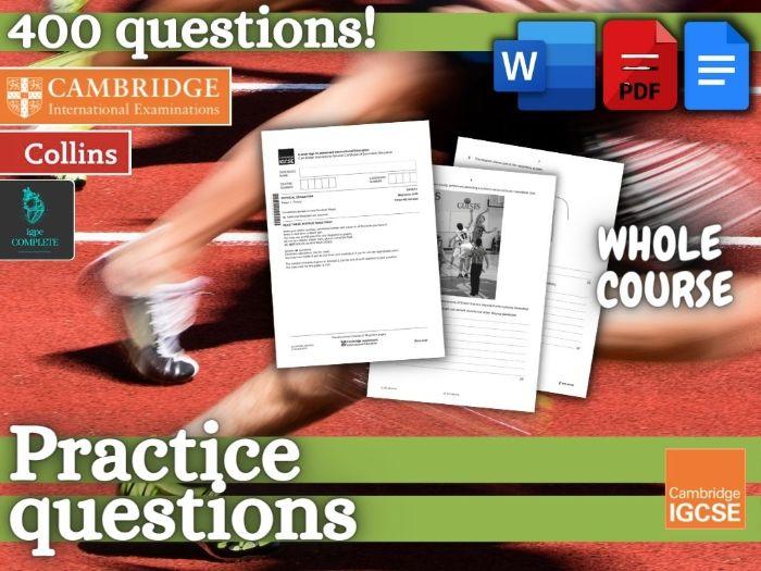 IGCSE / GCSE PE - PRACTICE QUESTIONS and mark schemes - whole syllabus