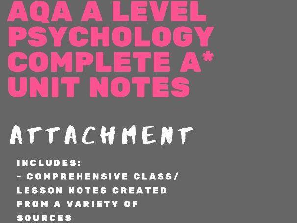AQA A Level Psychology - Attachment bundle