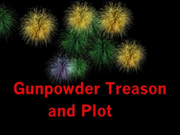 Gunpowder Treason and Plot