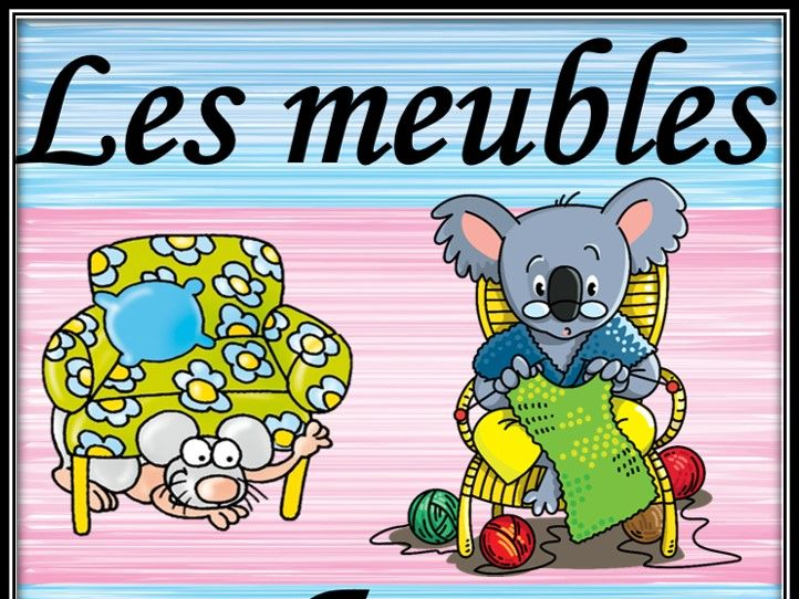 Furniture in French. Guessing game. Les meubles. Jeu.