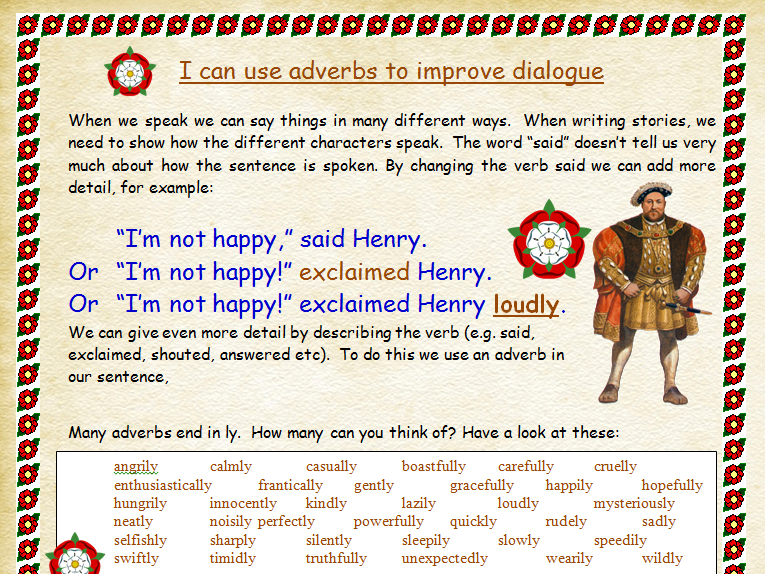 I can use adverbs to improve dialogue Tudor Themed