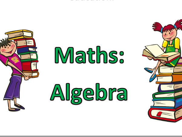 Transition into Year 7 - Maths - Algebra