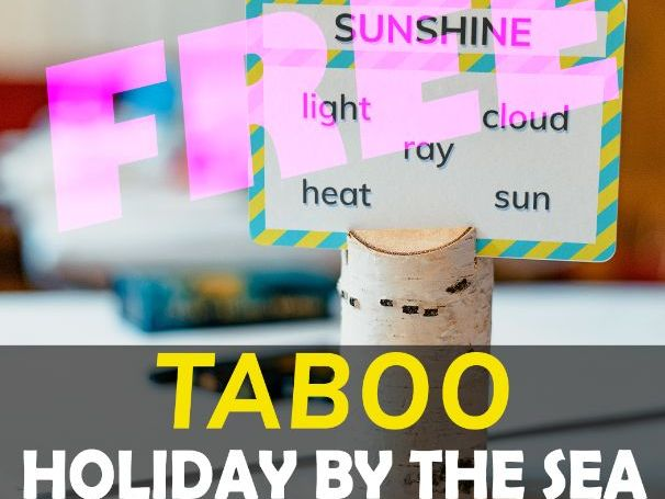 HOLIDAY BY THE SEA -TABOO Upper Intermediate