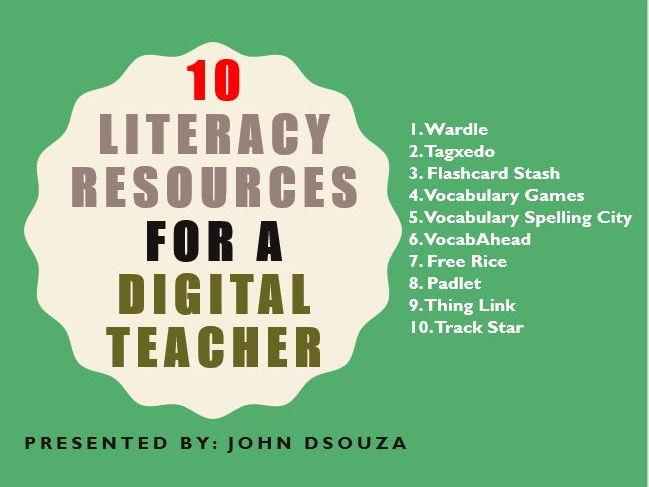 10 LITERACY RESOURCES FOR A DIGITAL TEACHER