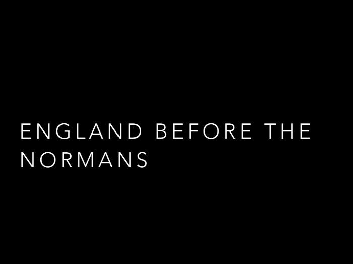 England Before the Normans