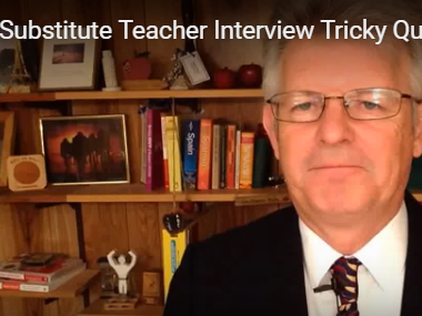 Substitute Teacher Interview – Tricky Questions and Answers