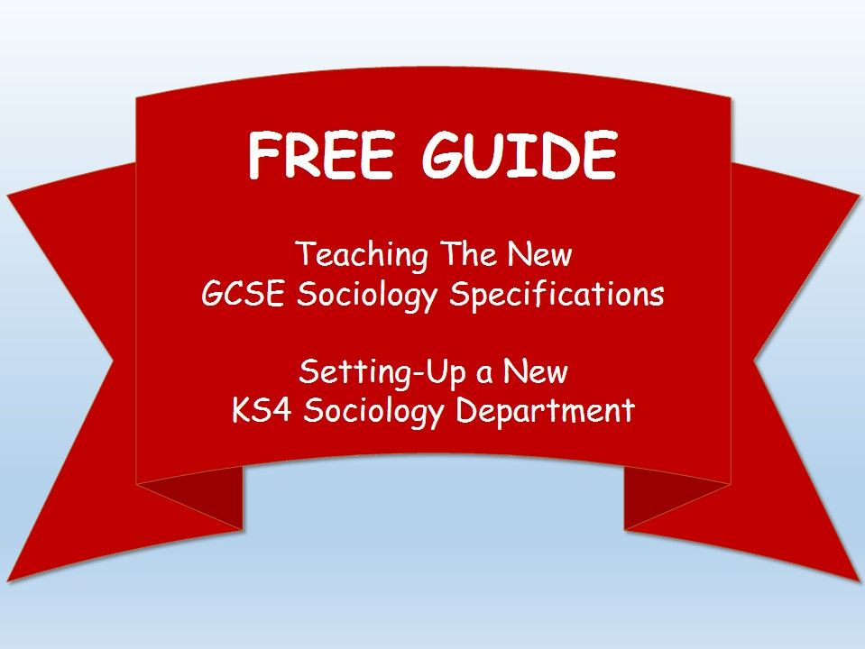 Starting A New GCSE Sociology Department: A Free Guide