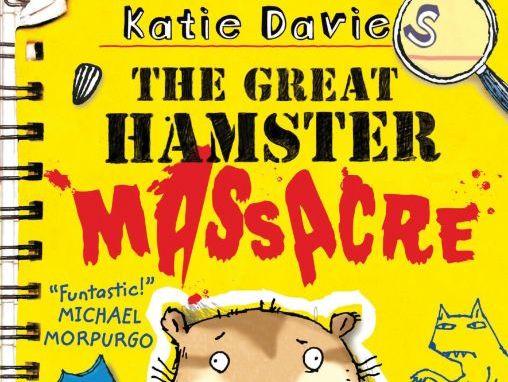 The Great Hamster Massacre - Katie Davies & Hannah Shaw - Activity Pack