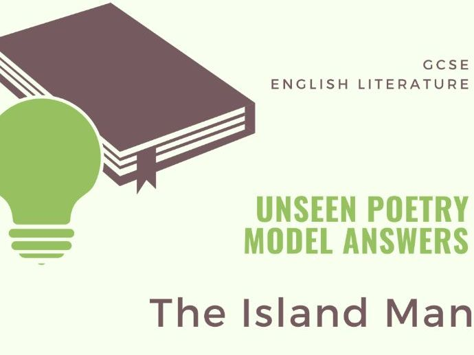Model Answer - Unseen Poetry: The Island Man